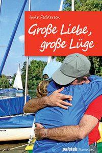 Palstek Große Liebe, große Lüge Buch